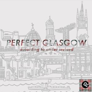 Perfect Glasgow
